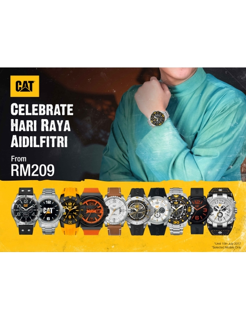 Hari Raya Aidilfitri Promo-Grab it while stock last! Available at all Cat watch Authorized Retailers
